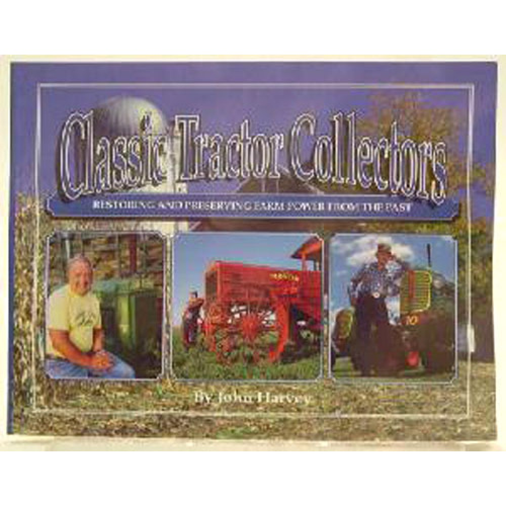 Classic Tractor Collectors par Harvey