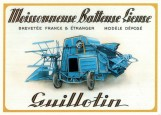 Moissonneuse Batteuse Lieuse GUILLOTIN